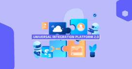 Universal Integration Platform 2.0 Blog
