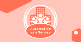 How to Deliver Automation as a Service