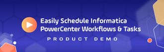 Detailed Product Demo Informatica PowerCenter Scheduling
