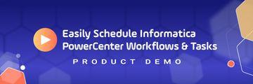 Detailed Product Demo Informatica PowerCenter Scheduling