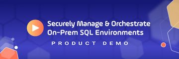 Detailed Product Demo Secure Orchestration of SQL Environments Header purple background