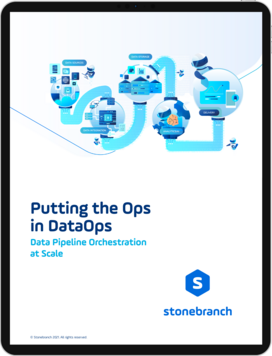 Stonebranch Whitepaper | Putting the Ops in DataOps: Data Pipeline Orchestration at Scale