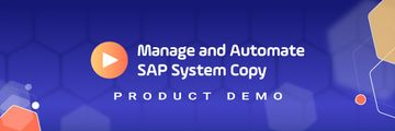Easily Automate and Manage SAP System Copy Processes Demo Video
