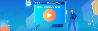 header uac creating tasks - wistia video