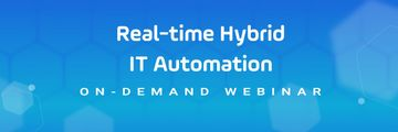 Real-time Hybrid IT Automation, simplifying your hybrid IT strategy - header on-demand webinar