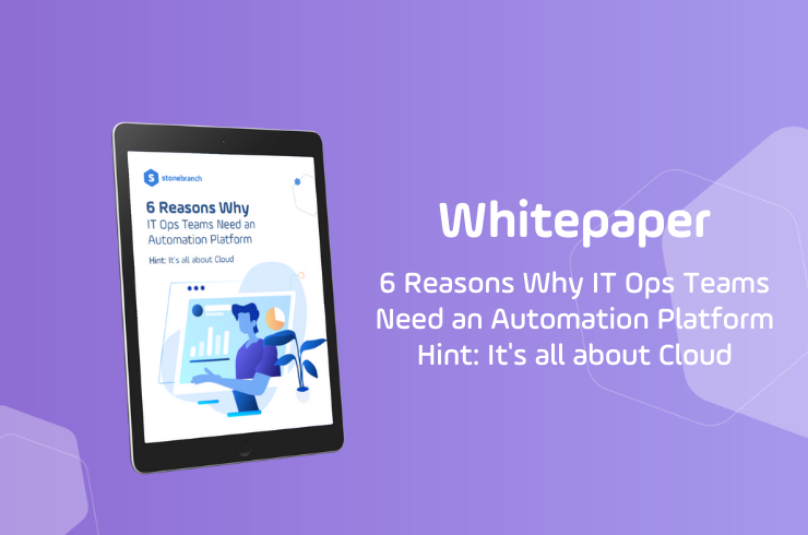 6 Reasons Why IT Ops Teams Need an Automation Platform Download Whitepaper