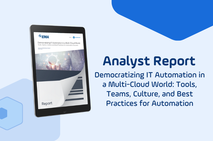 EMA Report: Democratizing IT Automation in a Multi-Cloud world Image Slider