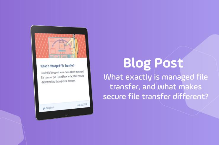 what is managed file transfer slider blog post